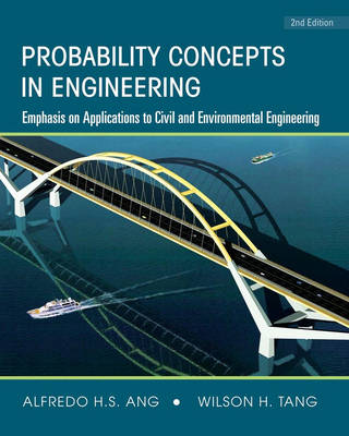 Probability Concepts in Engineering: Emphasis on Applications to Civil and Environmental Engineering: v. 1