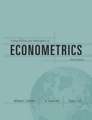 Using EViews for Principles of Econometrics: WITH e-Views Computing Handbook