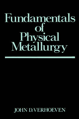 Fundamentals of Physical Metallurgy