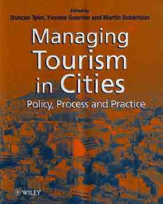 Tourism Management in Cities: Policy, Process and Practice