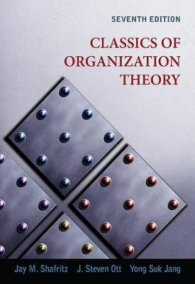 Classics of Organization Theory