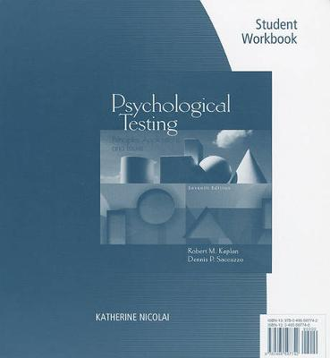 Student Workbook for Kaplan/Saccuzzo S Psychological Testing: Principles, Applications, and Issues, 7th