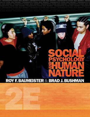 Social Psychology and Human Nature: Volume 2