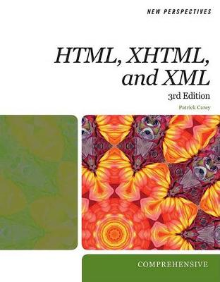New Perspectives on HTML, XHTML, and XML: Comprehensive