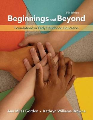 Beginnings & Beyond : Foundations in Early Childhood Education
