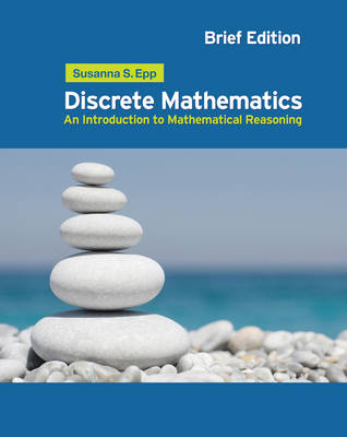 Discrete Mathematics: Introduction to Mathematical Reasoning (1st brief edition)