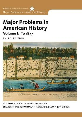 Major Problems in American History, Volume I