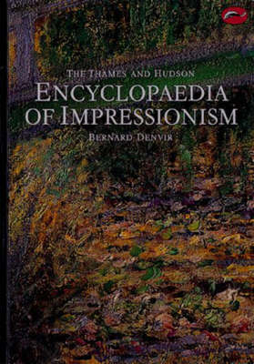 Thames and Hudson Encyclopaedia of Impressionism