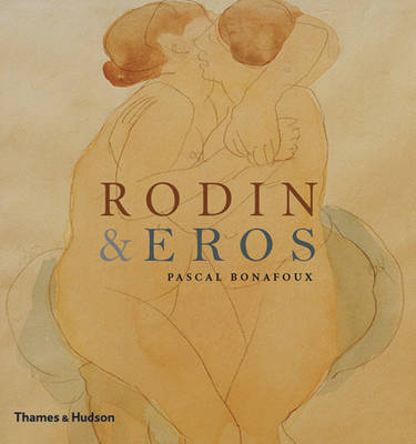 Rodin & Eros: Embracing the Body Erotic