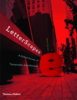 LetterScapes: A Global Survey of Typographic Installations