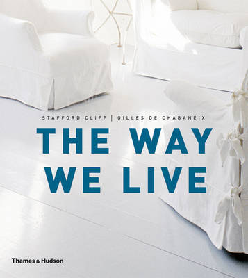 The Way We Live: Making Homes / Creating Lifestyles