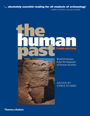 The Human Past: World Prehistory & the Development of Human Societies