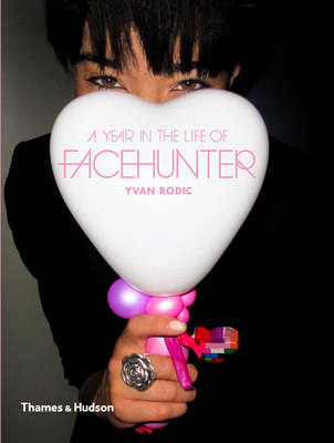 A Year in the Life of Face Hunter