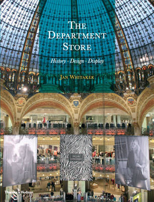 The Department Store: History * Design * Display