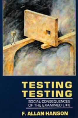Testing Testing: Social Consequences of the Examined Life
