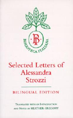 Selected Letters of Alessandra Strozzi