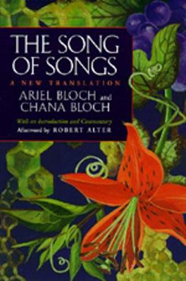 The Song of Songs: A New Translation