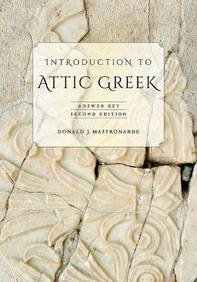 Introduction to Attic Greek: Answer Key