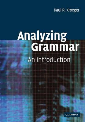 Analyzing Grammar: An Introduction