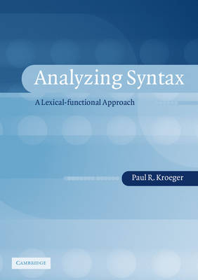 Analyzing Syntax: A Lexical-Functional Approach