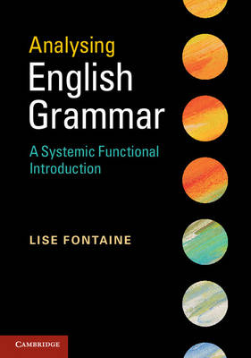 Analysing English Grammar: A Systemic-Functional Introduction