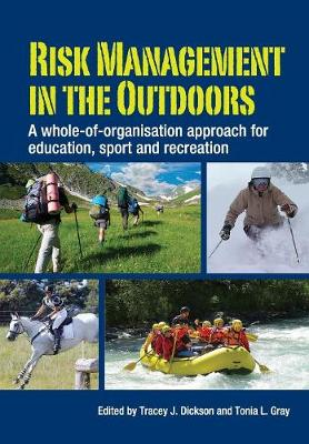 Risk Management in the Outdoors: A Whole-of-Organisation Approach for Education, Sport and Recreation