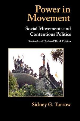Power in Movement: Social Movements and Contentious Politics