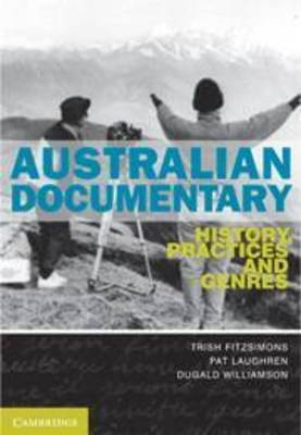 Australian Documentary: History, Practices and Genres