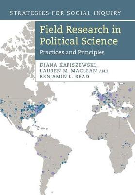 Field Research in Political Science: Practices and Principles
