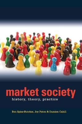 Market Society: History, Theory. Practice