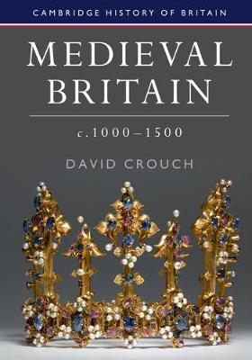 Medieval Britain, c.1000-1500