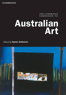 The Cambridge Companion to Australian Art