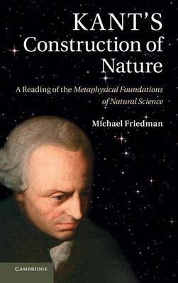 Kant's Construction of Nature