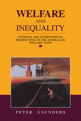 Welfare and Inequality: National and International Perspectives on the Australian Welfare State