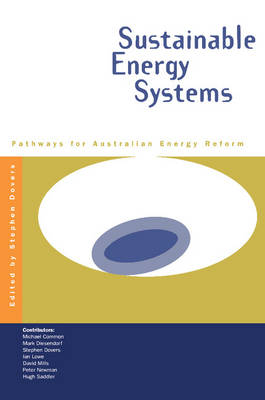 Sustainable Energy Systems: Pathways for Australian Energy Reform