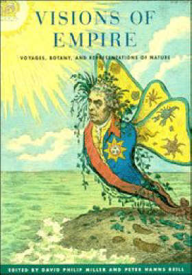 Visions of Empire: Voyages, Botany, and Representations of Nature