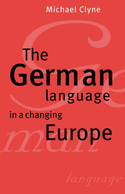 The German Language in a Changing Europe