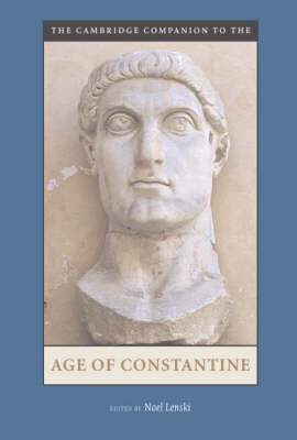 The Cambridge Companion to the Age of Constantine
