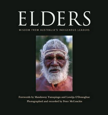 Elders: Wisdom from Australia's Indigenous Leaders