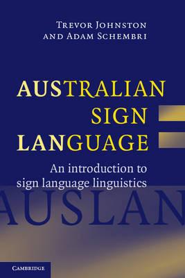 Australian Sign Language (Auslan): An Introduction to Sign Language Linguistics