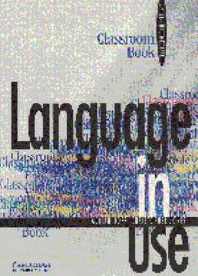 Language in Use Upper-intermediate Classroom book