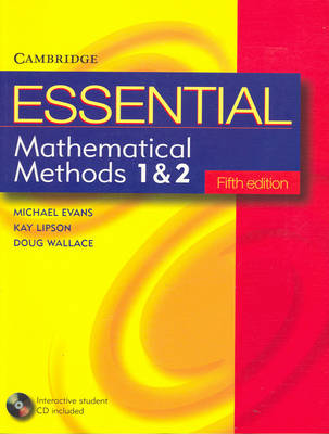 Essential Mathematical Methods 1 and 2 with Student CD-Rom