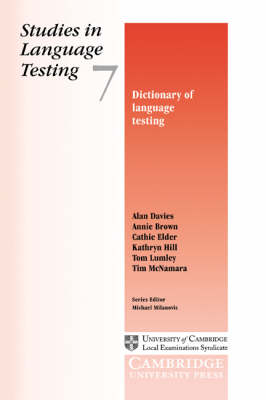Dictionary of Language Testing: Studies in Language Testing 7