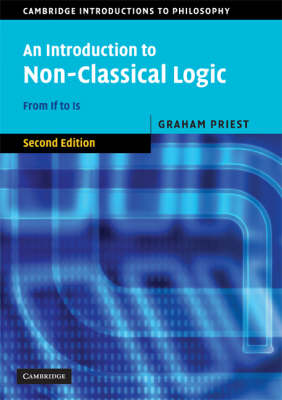 An Introduction to Non-classical Logic: From If to is