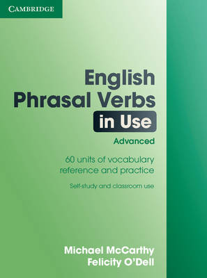 English Phrasal Verbs in Use: Advanced: Advanced
