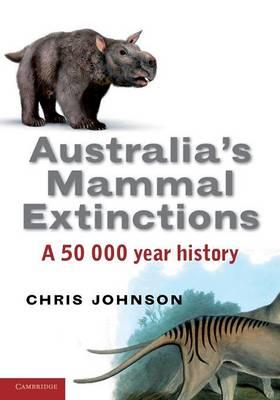 Australia's Mammal Extinctions: A 50,000-year History