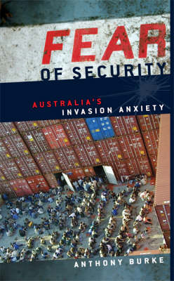 Fear of Security: Australia's Invasion Anxiety