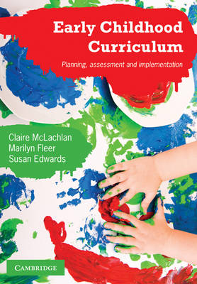 Early Childhood Curriculum: Planning, Assessment and Implementation
