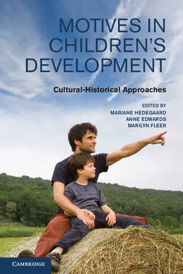 Motives in Children's Development: Cultural-Historical Approaches