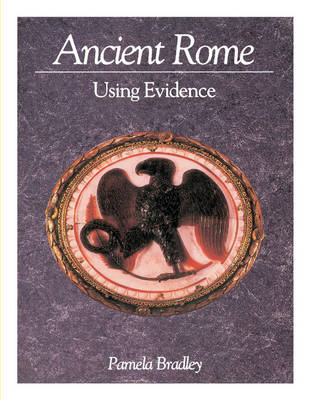 Ancient Rome: Using Evidence